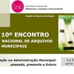 10º Encontro Nacional de Arquivos Municipais - 4 e 5 de Novembro em Leiria