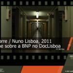 Filme sobre a BNP no DocLisboa