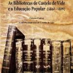 As Bibliotecas de Castelo de Vide e a Educação Popular