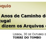 """Colóquio """"156 Anos de Caminho de Ferro em Portugal: Que dizem os Arquivos e Bibliotecas?"""""""