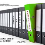 CURSO DE INTRODUÇÃO À ARQUIVÍSTICA NO PORTO ARRANCA EM SETEMBRO