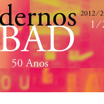 Publicado o Cadernos BAD 2012/2013 - número comemorativo do 40º aniversário da Associação e dos 50 anos dos Cadernos