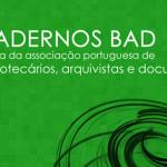 """""""Cadernos BAD"""" convida à apresentação de textos para publicação"""