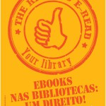 """Apoio à campanha da EBLIDA  """"O Direito à Leitura Eletrónica"""" (The right to e-read) - Tomada de Posição Pública da BAD"""