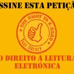 Petição O Direito à Leitura Eletrónica