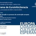 EuroInfoLiteracia é tema de palestras no Centro de Documentação Europeia da Católica Porto