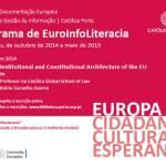Mais uma palestra do Programa de EuroInfoLiteracia da Universidade Católica no Porto