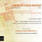 Lançamento da 2ª série dos Cadernos do Arquivo Municipal de Lisboa