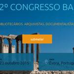 Submissão de propostas para o 12º Congresso BAD decorre até dia 15 de março