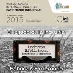 Património documental é tema da XVII Conferência Internacional sobre Património Industrial