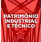 Um olhar sobre os Museus Industriais e Técnicos em Portugal