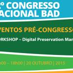 Formação de referência internacional sobre Preservação Digital integra o programa do 12º Congresso BAD