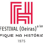 "Festival Oeiras a Ler - 1975 ""Fique na História"""