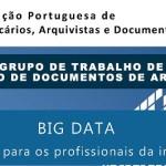 Ciclo de Reflexões e Debates | Big Data - Que desafios para os profissionais da informação?