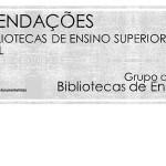 Recomendações para as Bibliotecas de Ensino Superior em Portugal - 2016