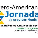"""Arquivo Municipal de Lisboa organiza Jornadas Ibero-Americanas de Arquivos Municipais 2016, sob o lema """"Reinventando os arquivos no século XXI"""""""