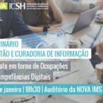 Seminário Gestão e Curadoria de Informação - debate em torno de ocupações e competências digitais