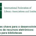 Já está disponível a versão portuguesa do guia da IFLA para coleções de recursos electrónicos