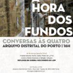 """A """"hora dos fundos"""" no Arquivo Distrital do Porto desafia investigadores a utilizarem fontes arquivísticas"""