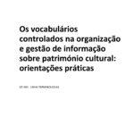 Os vocabulários controlados na organização e gestão do património cultural