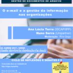 """""""O e-mail e a gestão da informação nas organizações"""" – # 7 Ciclo de Conferências e Debates"""