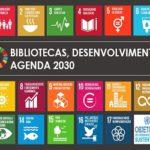 A sua Biblioteca está a contribuir para os objetivos do Desenvolvimento Sustentável?