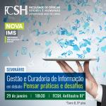 Seminário Gestão e Curadoria de Informação em debate: pensar práticas e desafios