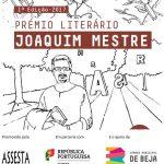 Cerimónia de Entrega do Prémio Literário Joaquim Mestre, dia 10 de fevereiro (16h) na Biblioteca Municipal de Beja – José Saramago