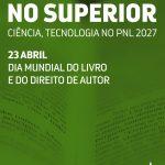 23 de Abril - Dia Mundial do Livro e do Direito de Autor