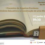 Vila Franca do Campo recebe o I Encontro de Arquivos Escolares