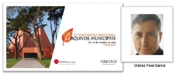 Oradores confirmados no 13º Encontro Nacional de Arquivos Municipais: Mateo A. Páez García