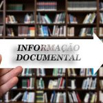 A Informação Documental em destaque no formato em Linha e em Tempo Real!