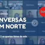"""""""Conversas com Norte"""" - sessão de março"""