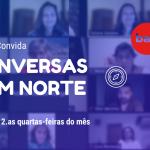 """""""Conversas com Norte"""" - sessão de abril"""
